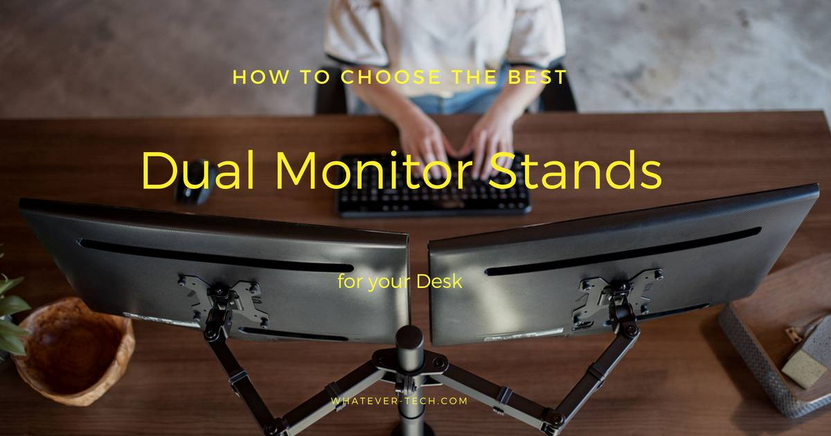 Best Dual Monitor Stands 2018