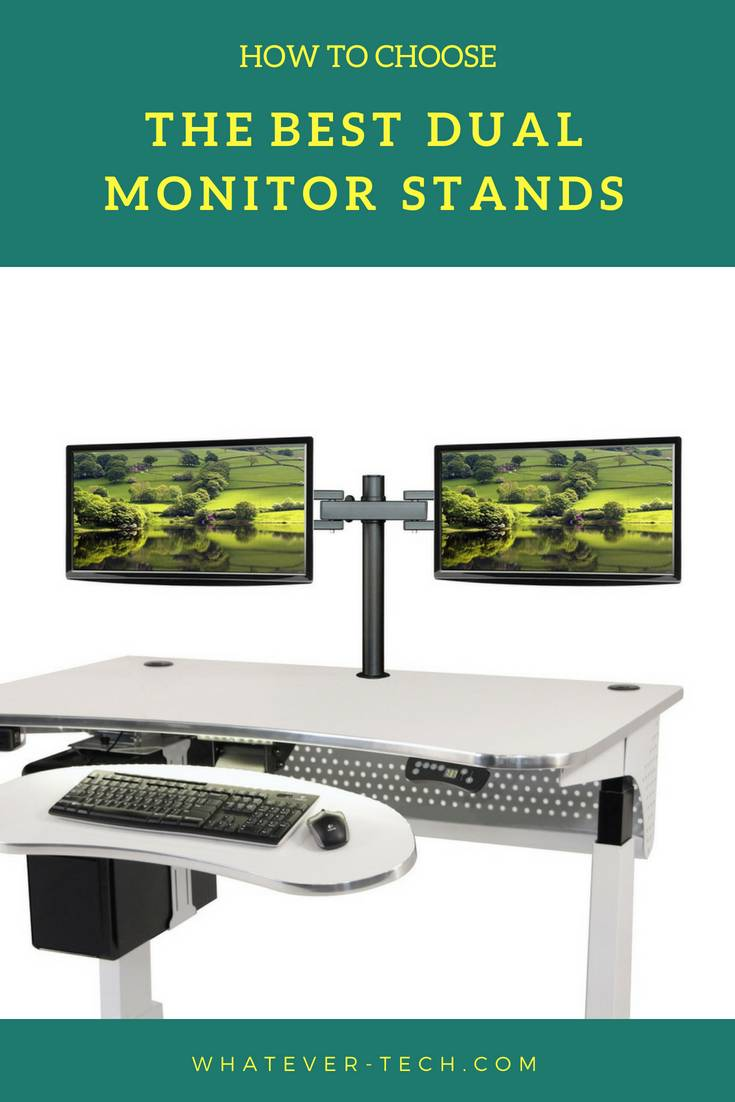 Best Dual Monitor Stand 2018