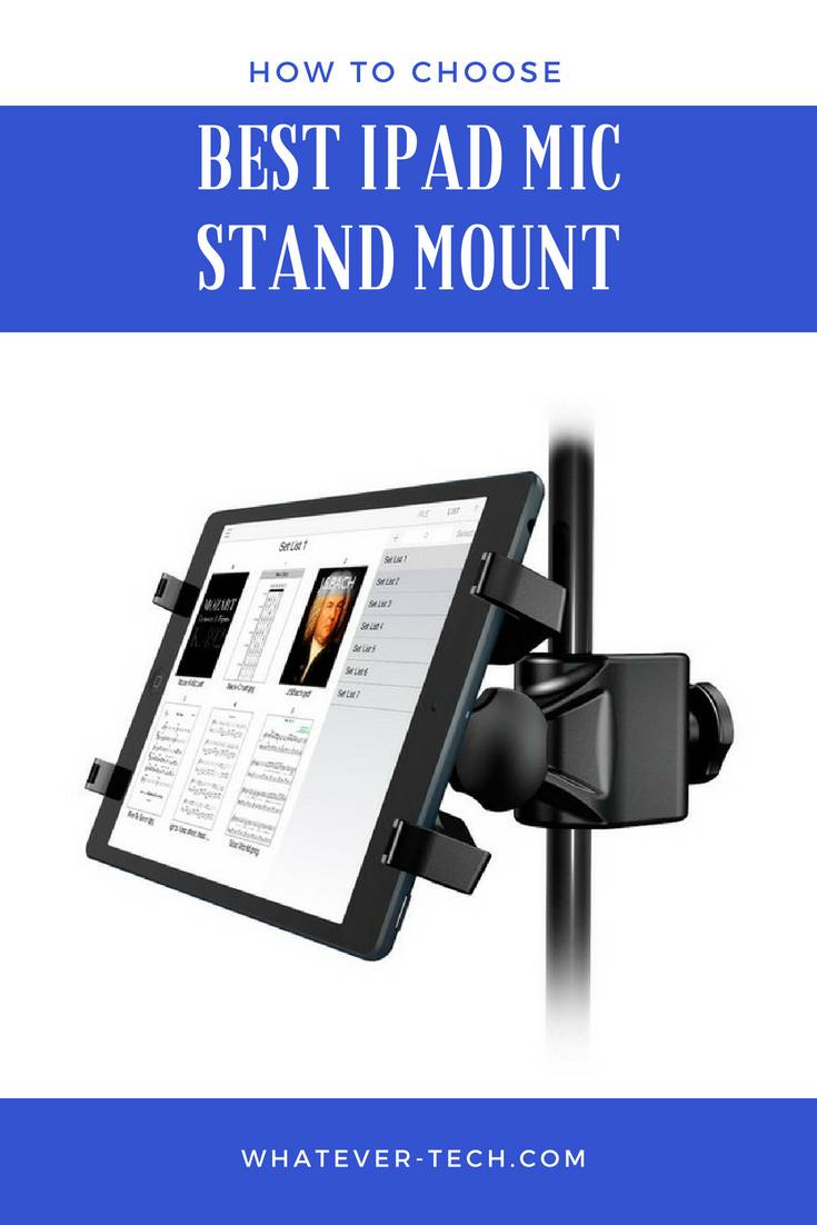 Best Ipad Mic Stand Mount 2018