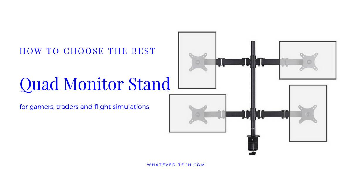 Best Quad Monitor Stand 2018
