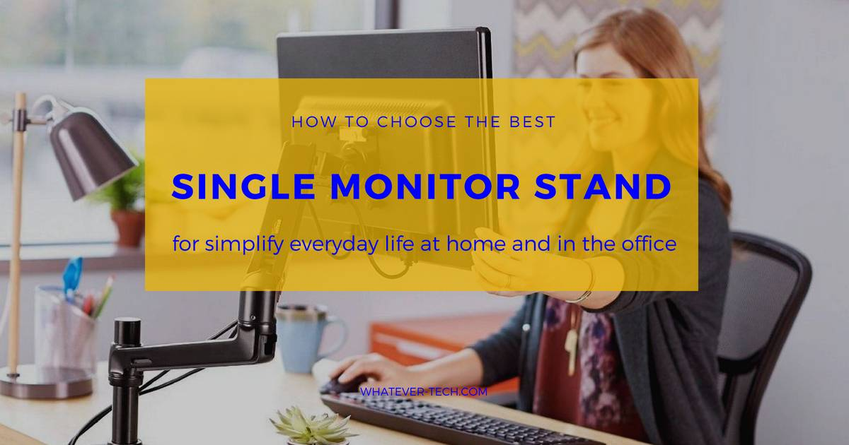 Best Single Monitor Stand 2018