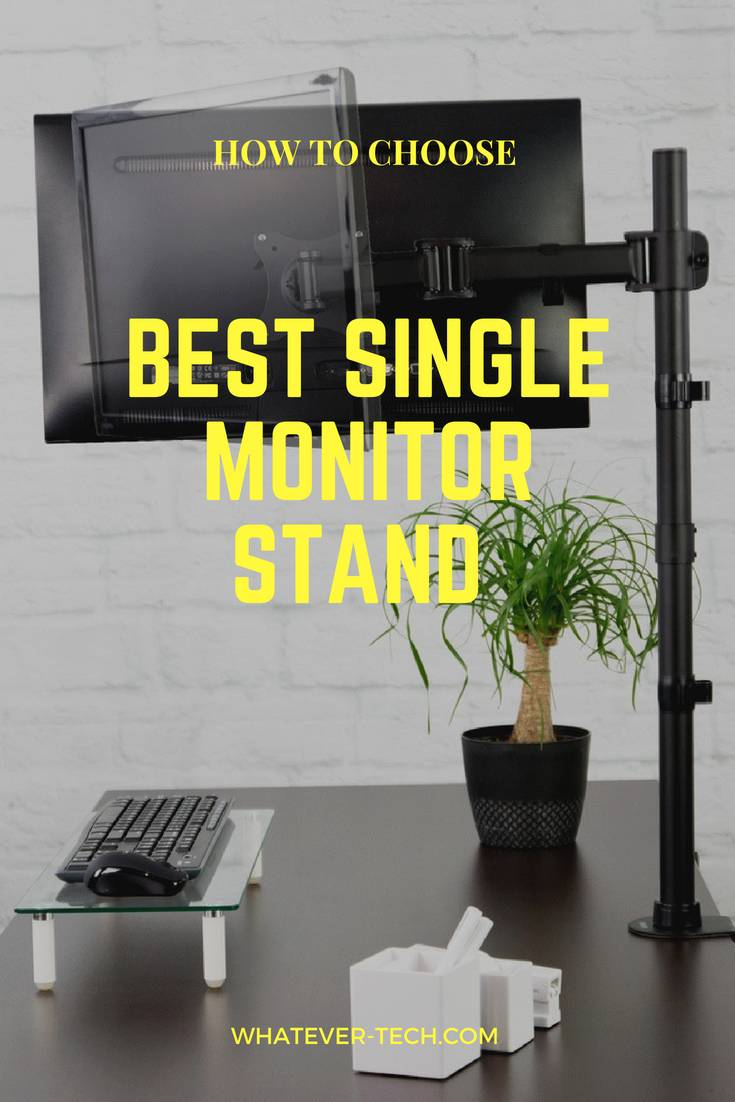Best Single Monitor Stand 201