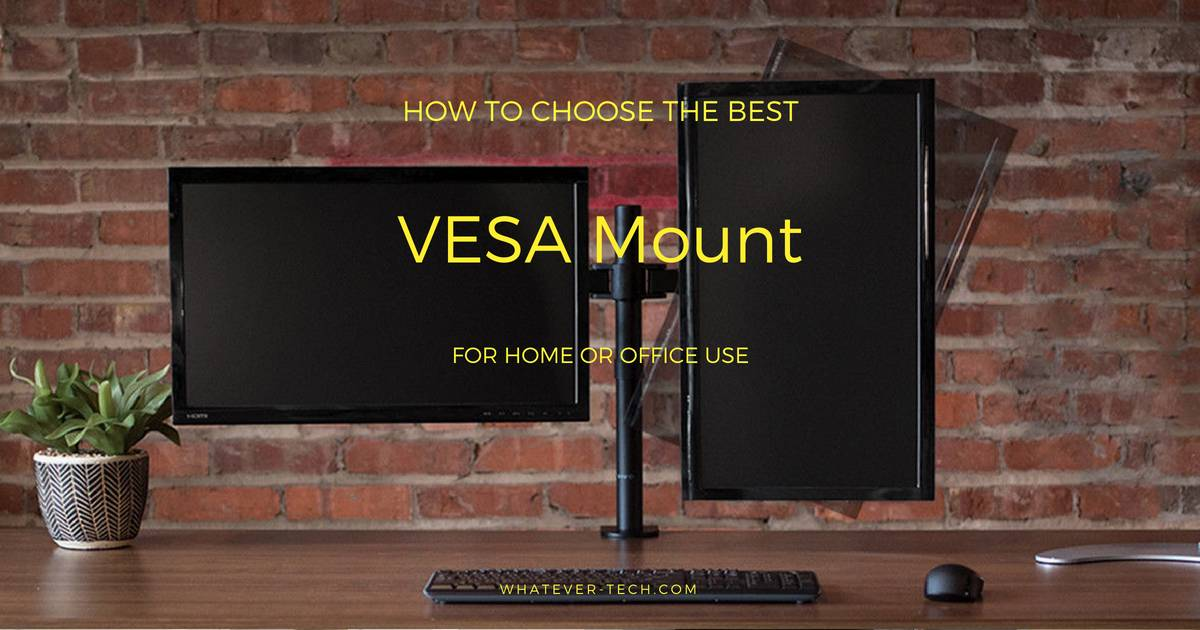 Best VESA Mount 2018