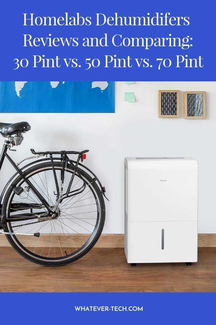 Homelabs Dehumidifers Reviews and Comparing_ 30 Pint vs. 50 Pint vs. 70 Pint