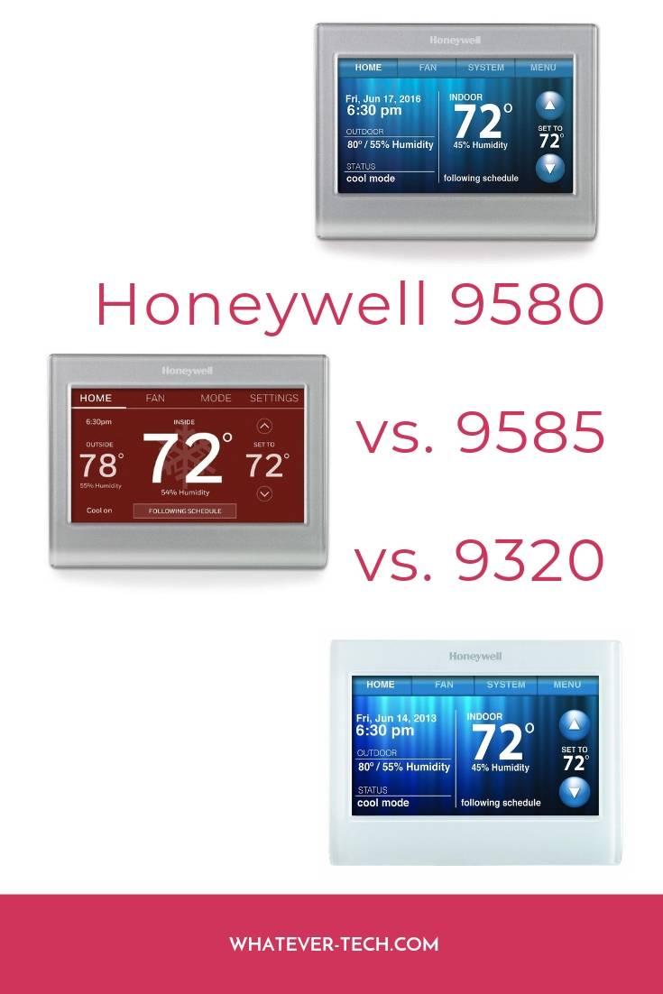 Honeywell 9580 vs. 9585 vs. 9320