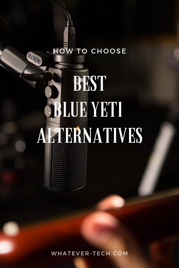 Best Blue Yeti Alternatives