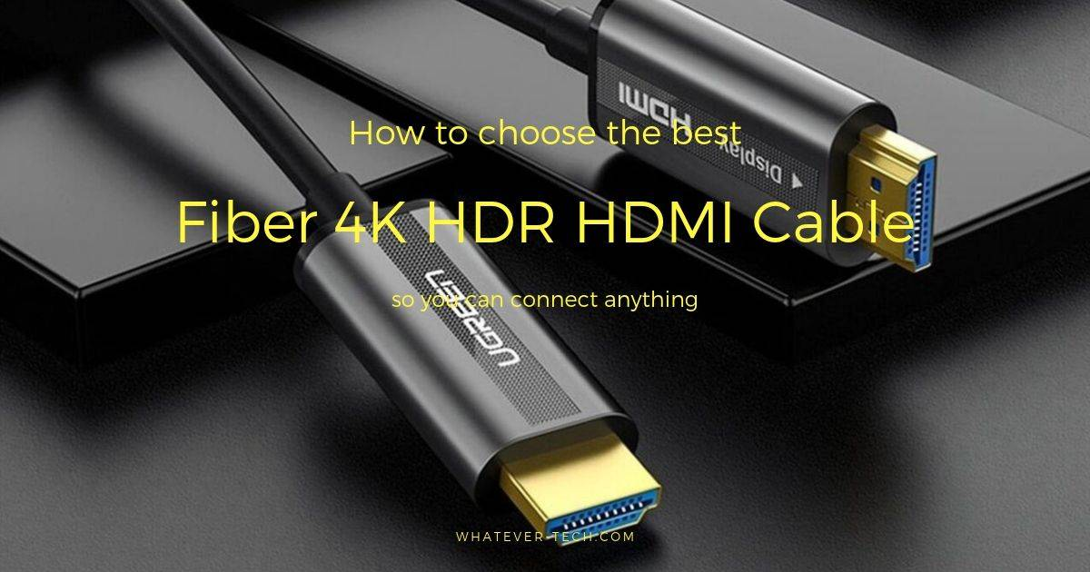Best Fiber 4K HDR HDMI Cable