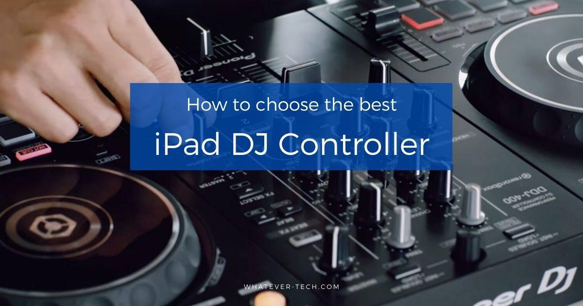 Best iPad DJ Controller