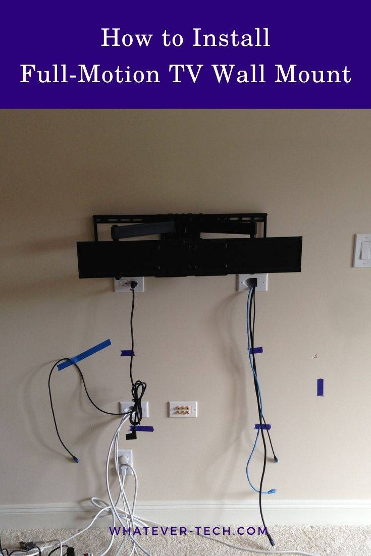 How to Install a Full-Motion TV Wall Mount