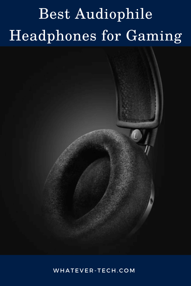 Best Audiophile Headphones for Gaming(1)