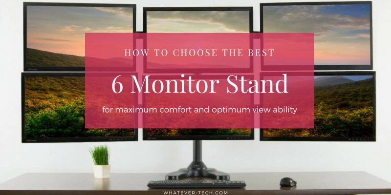 Best 6 Monitor Stand – Reviews for the Top 5 Hex Monitor Stands
