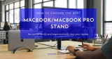 Best MacBook/MacBook Pro Stand