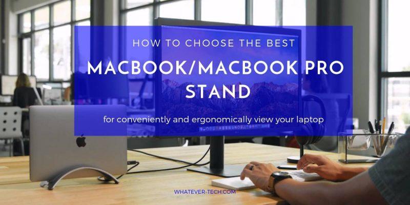 Best MacBook/MacBook Pro Stand