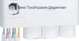 Best Toothpaste Dispenser – Buyer's Guide