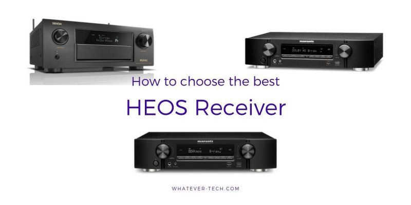 The Best HEOS Receiver To Complete Your Home Theater – The Best Buyer's Guide