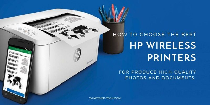 Reviews of the Best HP Wireless Printers