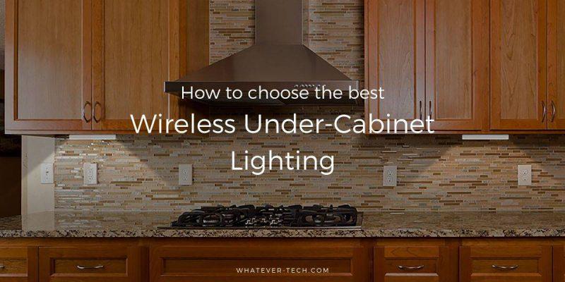 Best Wireless Under-Cabinet Lighting – Best Buyer's Guide