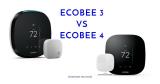 Ecobee 3 vs Ecobee 4