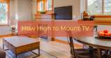 How High to Mount TV
