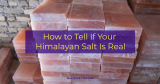 How to Tell If Your Himalayan Salt Is Real